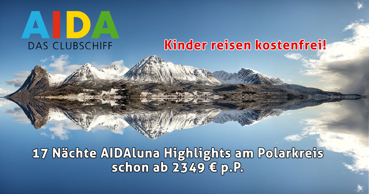 AIDAluna Highlights am Polarkreis günstiger buchen