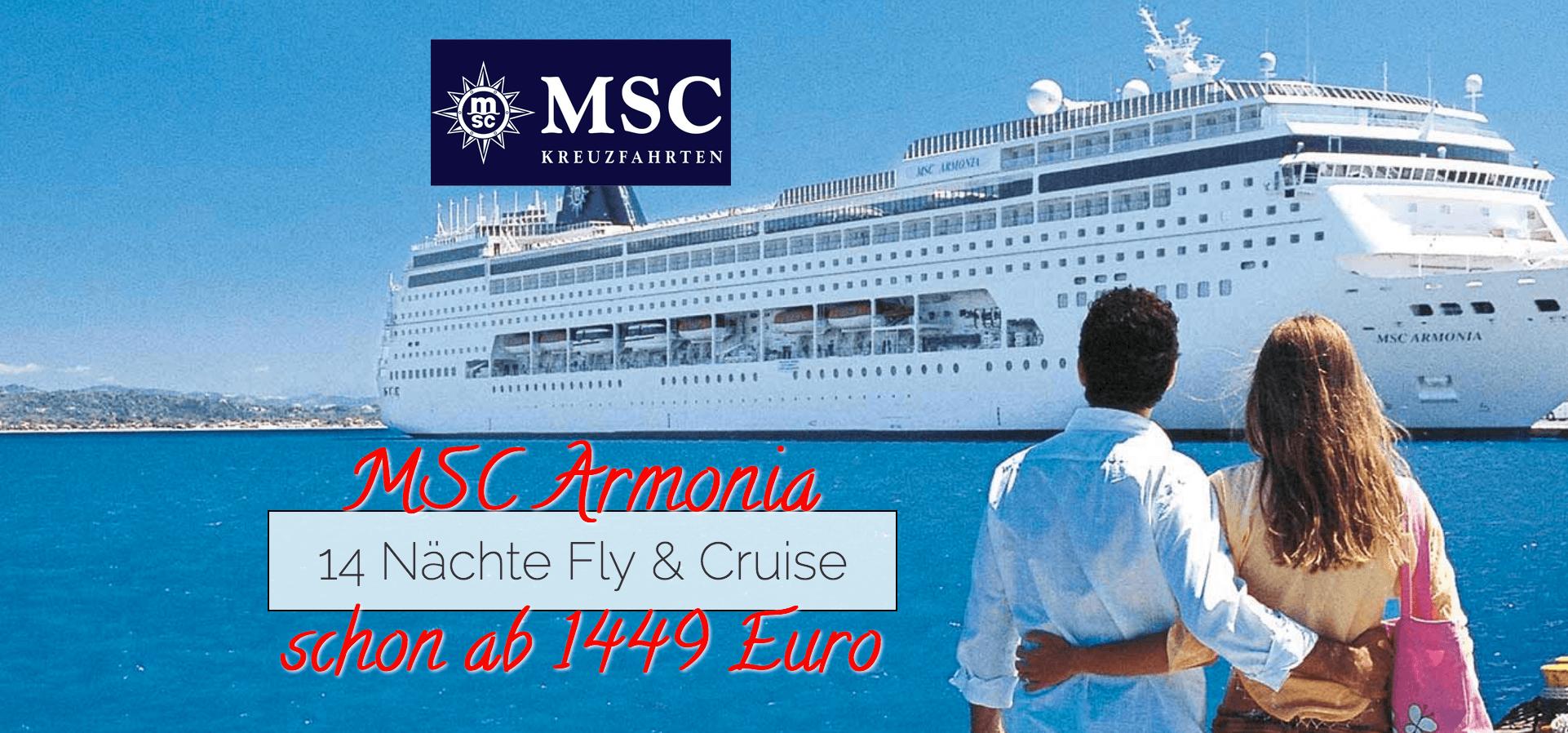 MSC Armonia 14 Nächte Fly & Cruise