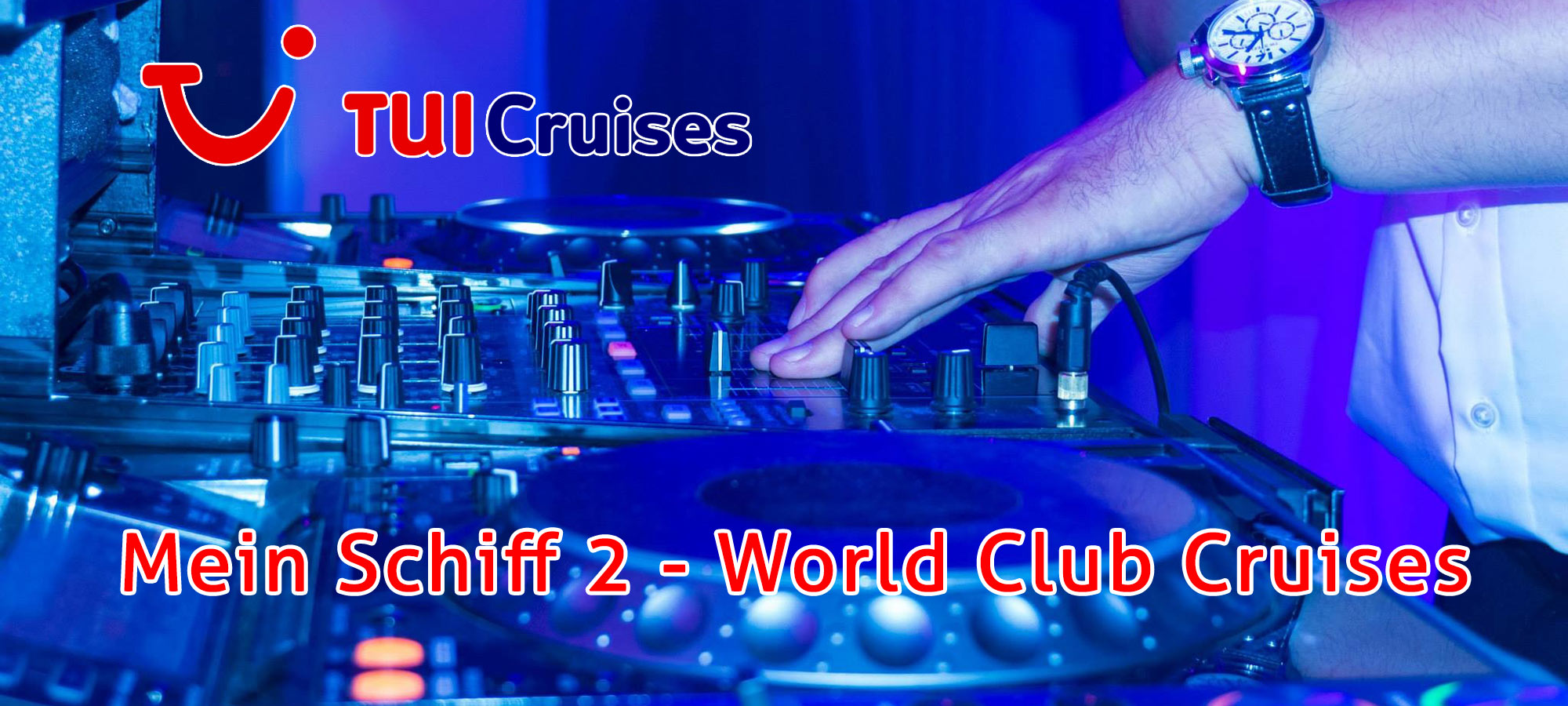 Mein Schiff 2 World Club Cruises